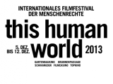 Queeres und Feministisches am This Human World 2013- Festival
